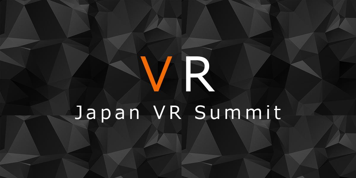 Japan VR Summit